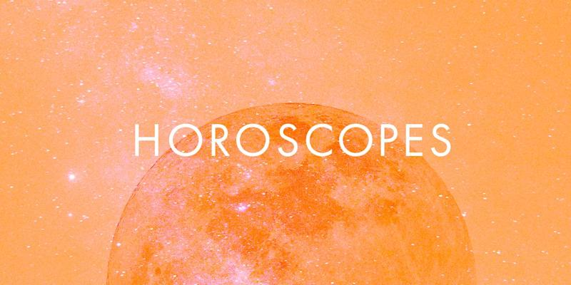 Your Horoscope for the Week of July 29