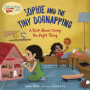 """This cover image released by Charlesbridge shows """"Sophie and the Tiny Dognapping: A Book About Doing the Right Thing"""" by Jamie White, with illustrations by Lorian Tu. Chicken Soup for the Soul has reached a partnership with the children's publisher Charlesbridge for two new series of books, the two publishers announced Tuesday. Chicken Soup for the Soul Babies will be for babies and toddlers, up to age 3, and Chicken Soup for the Soul Kids will be for ages 4-7. (Charlesbridge via AP)"""