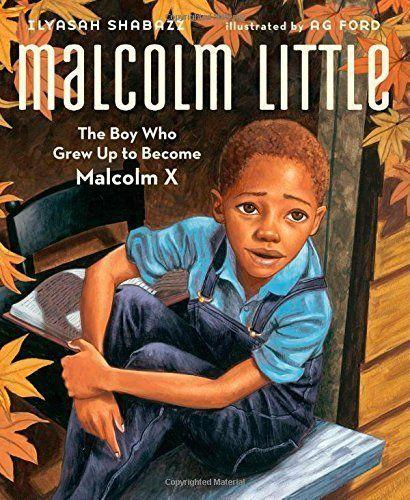 """<a href=""""https://www.huffingtonpost.com/entry/malcolm-x-letter-found-and-now-on-sale_us_5624ee2fe4b0bce347013f14"""">Malcolm X</a>'s daughter Ilyasah Shabazz offers a look into her father's story and how he became a prominent figure in the fight for civil rights. (By Ilyasah Shabazz, illustrated by A.G. Ford)"""