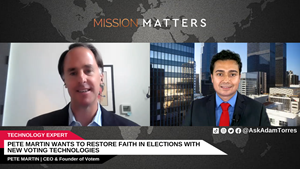 Pete Martin, the CEO and founder of Votem, was interviewed on Mission Matters Business Podcast by Adam Torres.