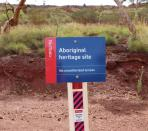 A Rio Tinto sign that indicates an Aboriginal heritage site is seen in the Pilbara region of Western Australia