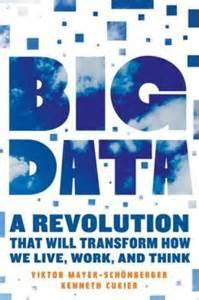 How Big Data Will Transform Our Lives