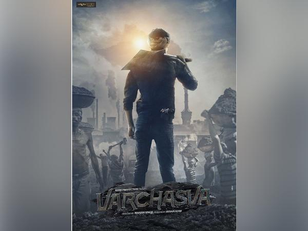 First Look out of Hindi Film 'Varchasva' an Absolute Power