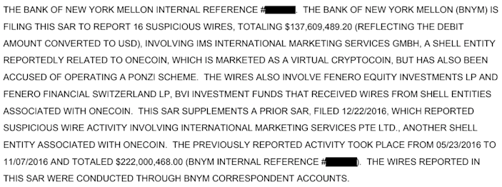 "An extract from one of the leaked SARs shows how the Bank of New York Mellon flagged as ""suspicious"" OneCoin-related transactions worth $360 million."