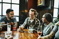 """<p>Who else has missed hearing, """"This round's on me?"""" Share a few drinks in a corner booth with your friends. </p>"""