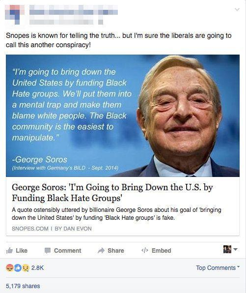 """This Facebook post is actually a link to the very article that disproves it. Eagle-eyed readers willnotice the descriptionitself even says it's """"fake.""""<a href=""""http://www.snopes.com/george-soros-bring-down-us/"""" target=""""_blank"""">False</a>."""