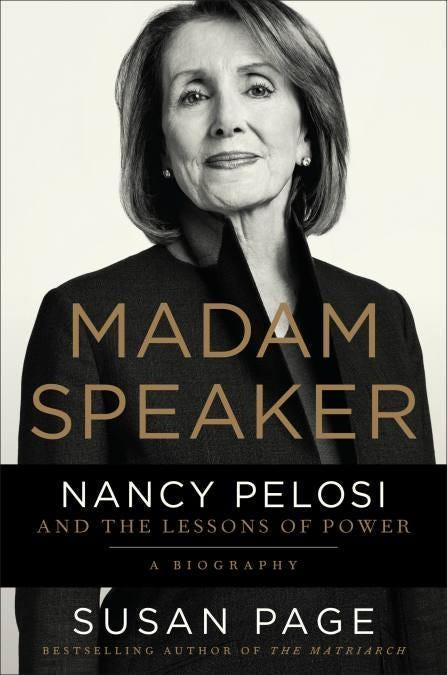 """Madam Speaker: Nancy Pelosi and the Lessons of Power,"" by Susan Page."
