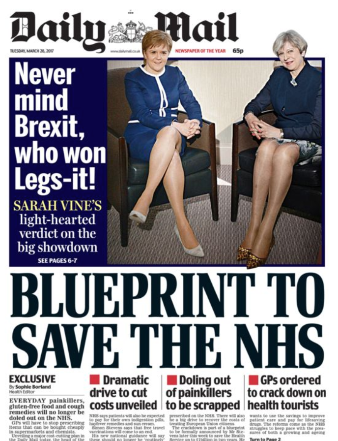 "<p>When the Daily Mail reported on Theresa May's Brexit discussions with Scottish First Minister Nicola Sturgeon, they chose to approach it from an odd angle – asking their readers who won 'Legs-it'.<br /> The front page was criticised for displaying outdated sexist behaviour, with MP and former Deputy Labour Leader Harriet Harman saying ""Moronic! And we are in 2017!""<br /> Harman was not the only person to attack the cover – Jeremy Corbyn and Sturgeon herself also lambasted it, with the Scottish First Minister implying the coverage was helping to take Britain 'back to the 1970s'. </p>"
