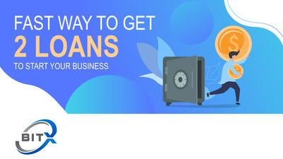 Fast Way To Get 2 Loans To Start Your Business