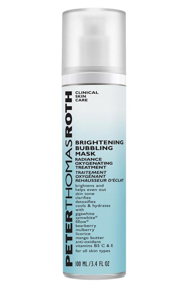 "<p>Do you ever apply a face mask and think, ""This could use more bubbles""? Peter Thomas Roth's oxygenating mask not only cools and brightens your skin—it also makes for some good, clean fun.<span></span></p><p><span>Brightening Bubbling Mask by Peter Thomas Roth, $55, <a rel=""nofollow"" href=""http://shop.nordstrom.com/s/bright-bubble-mask/4332626?cm_mmc=google-_-productads-_-Women%3ASkin_BodyTreatment%3AMask-_-5152944&rkg_id=h-2625eb46db09dc26019baecab41fdb94_t-1491862698&adpos=1o3&creative=145518892750&device=c&network=g&gclid=CjwKEAjw2qzHBRChloWxgoXDpyASJAB01Io0cYH406k4giJtO2W495kV5BGlNl896FB6_Jr66drawRoCc9Lw_wcB""><u>nordstrom.com</u></a>.<span></span><br></span></p>"
