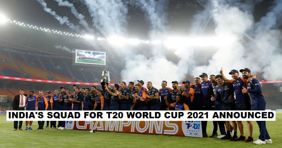 India Squad For T20 World Cup 2021