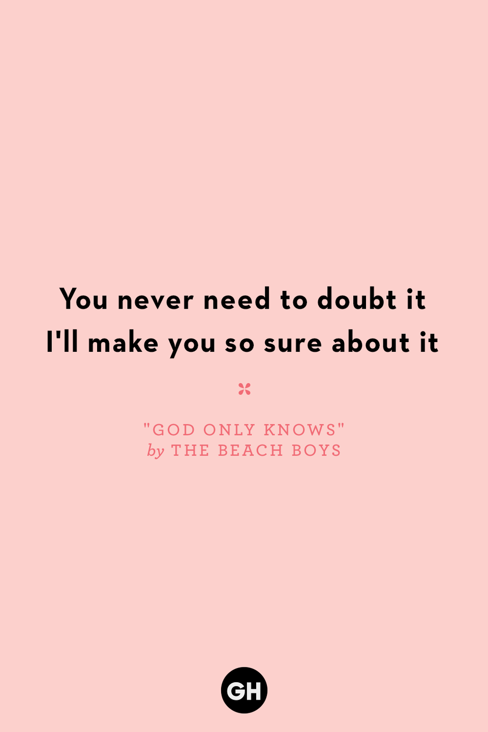 <p>You never need to doubt it</p><p>I'll make you so sure about it</p>