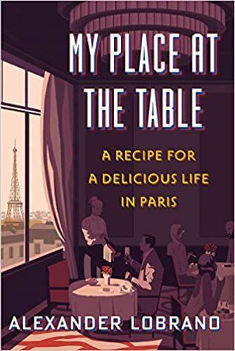 """<p>Paris-based food writer Alec Lobrano's beautiful memoir, <em>My Place at the Table</em>, contains some of the most sensual descriptions I know of great Parisian meals, juxtaposed with an honest and, at times, hauntingly poignant narrative. It's just the book to start on the plane to Paris and finish at the Café de Flore.</p><p><a class=""""link rapid-noclick-resp"""" href=""""https://www.amazon.com/dp/1328588831?tag=syn-yahoo-20&ascsubtag=%5Bartid%7C10063.g.37609077%5Bsrc%7Cyahoo-us"""" rel=""""nofollow noopener"""" target=""""_blank"""" data-ylk=""""slk:SHOP NOW"""">SHOP NOW</a></p>"""