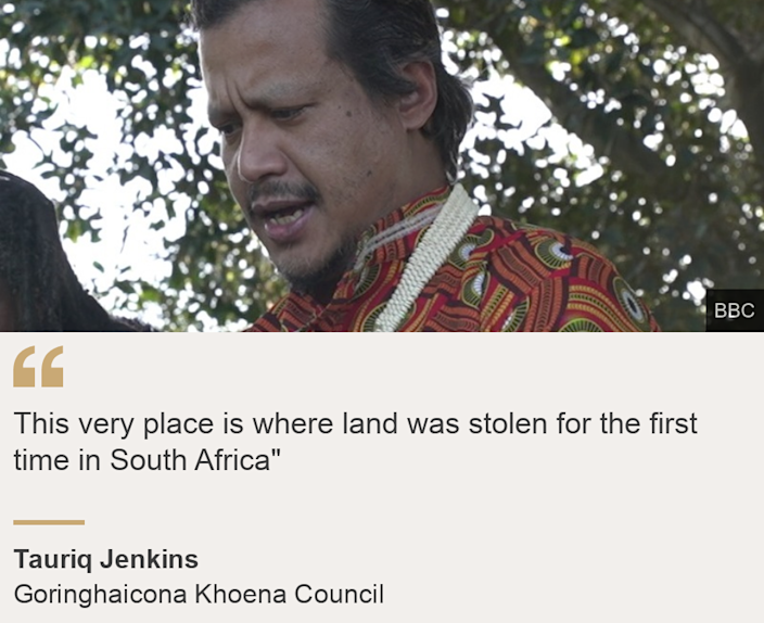 """""""This very place is where land was stolen for the first time in South Africa"""""""", Source: Tauriq Jenkins, Source description: Goringhaicona Khoena Council, Image: Tauriq Jenkins"""