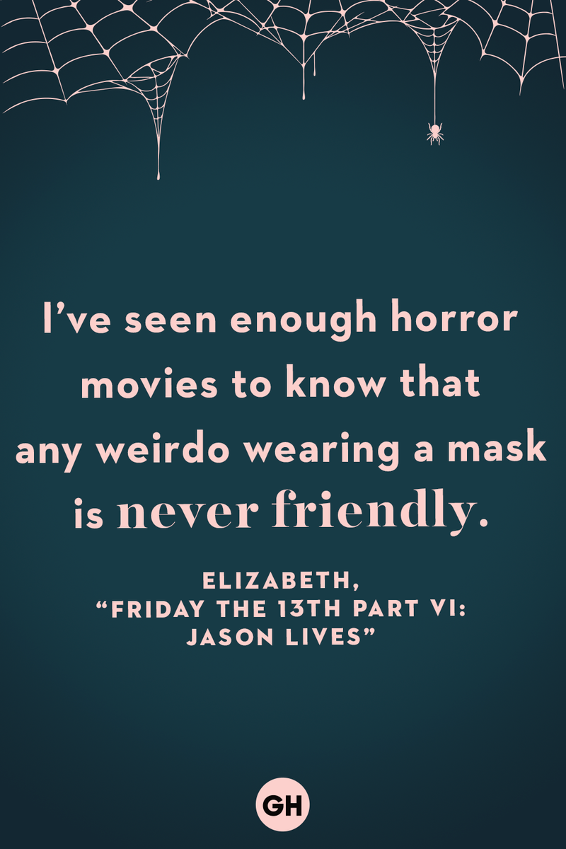 <p>I've seen enough horror movies to know that any weirdo wearing a mask is never friendly.</p>