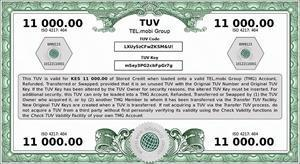 A TUV for 11 000 Kenyan Shillings - equivalent to approximately USD 100. The Kenyan Shilling is one of the Currencies for which the TUV is used by Unbanked Persons as a subsititute for cash