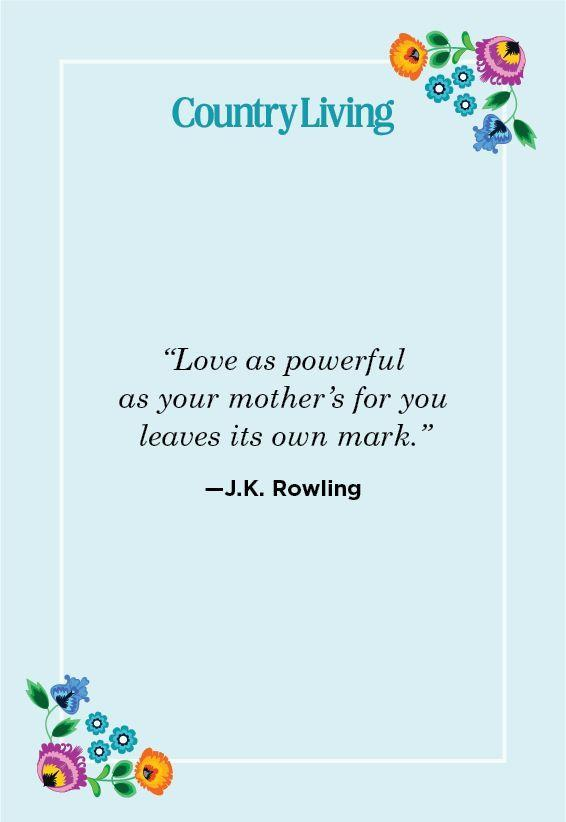 """<p>""""Love as powerful as your mother's for you leaves its own mark.""""</p>"""