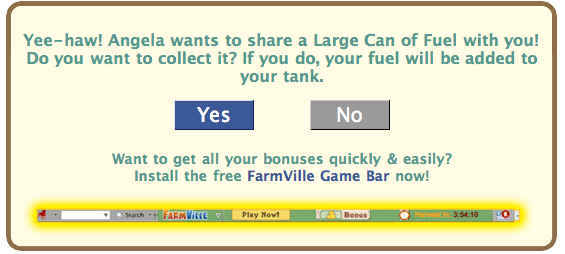 FarmVille Freak Yee Haw! Wants to Share Can of Fuel Notice
