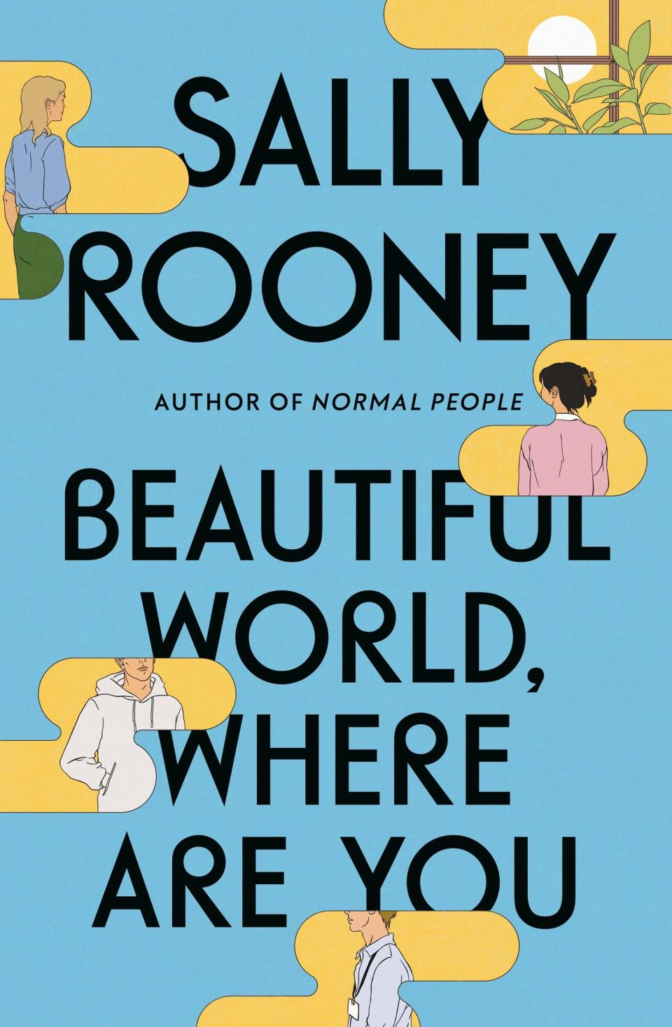 """This cover image released by Farrar, Straus and Giroux shows """"Beautiful World, Where Are You,"""" a novel by Sally Rooney, releasing Sept. 7. (Farrar, Straus and Giroux via AP)"""