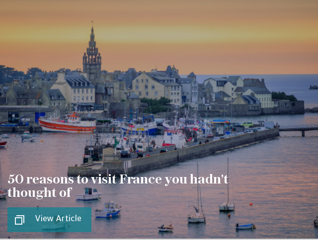 50 reasons to visit France you never thought of