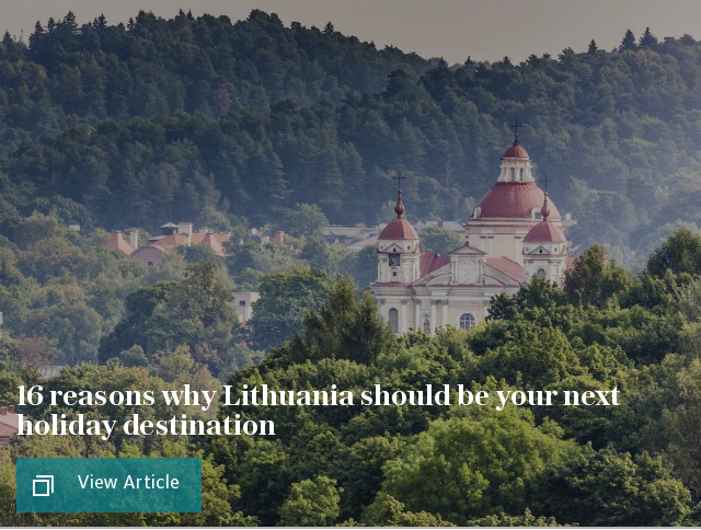 16 reasons why Lithuania should be your next holiday destination