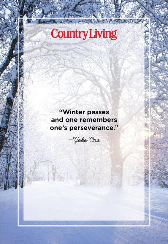 "<p>""Winter passes and one remembers one's perseverance.""</p>"