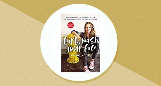 Girl, Wash Your Face: Stop Believing the Lies About Who You Are So You Can Become Who You Were Meant to Be. (Photo: Amazon)