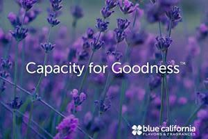 Capacity for Goodness - Blue California Flavors & Fragrances