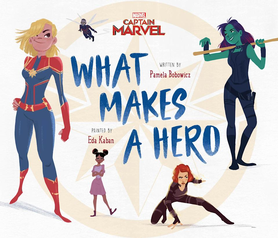 Geared towards younger readers, What Makes a Hero focuses on the female supers of the MCU, <span>from Captain Marvel and Shuri to Gamora, Black Widow and Nebula. It will arrive March 5 for $12.99. </span>(Photo: Disney)