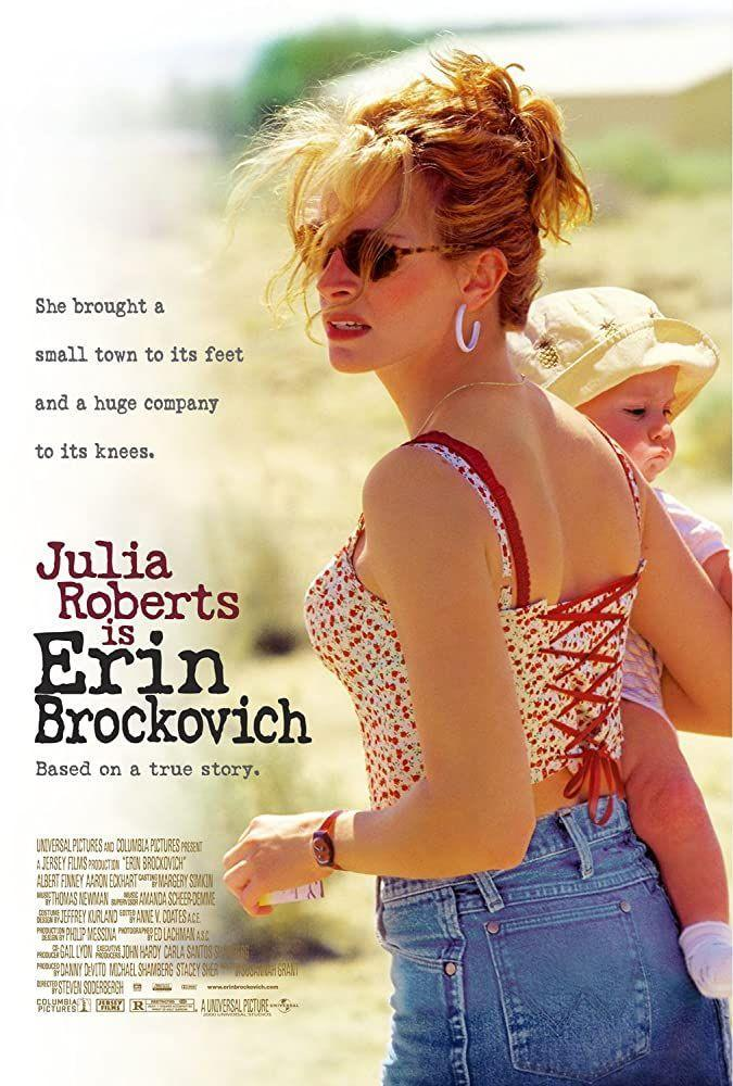 """<p>Julia Roberts stars as the titular character, a legal clerk who notices something's not quite right with the water in a small California town. She takes matters into her own hands and takes on the Pacific Gas and Electric Company, spitting fire the whole way through. Talk about badass.</p><p><a class=""""link rapid-noclick-resp"""" href=""""https://www.youtube.com/watch?v=6Q-viwpI2s8&has_verified=1"""" rel=""""nofollow noopener"""" target=""""_blank"""" data-ylk=""""slk:Watch Here"""">Watch Here</a></p>"""