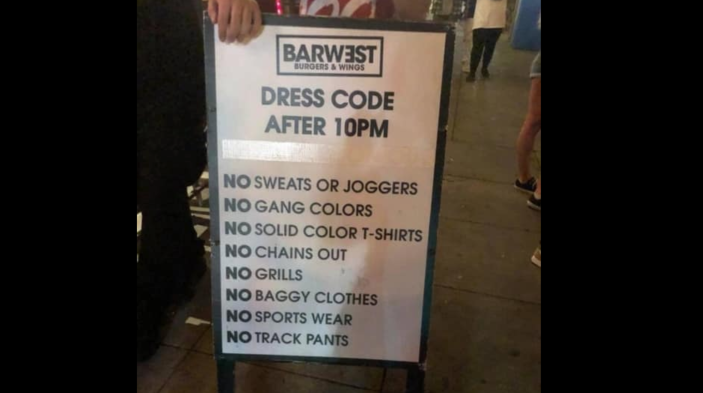 A bar in Sacramento, Calif. received backlash after posting a new dress code that some believe unfairly targets African Americans. (Photo: Facebook)