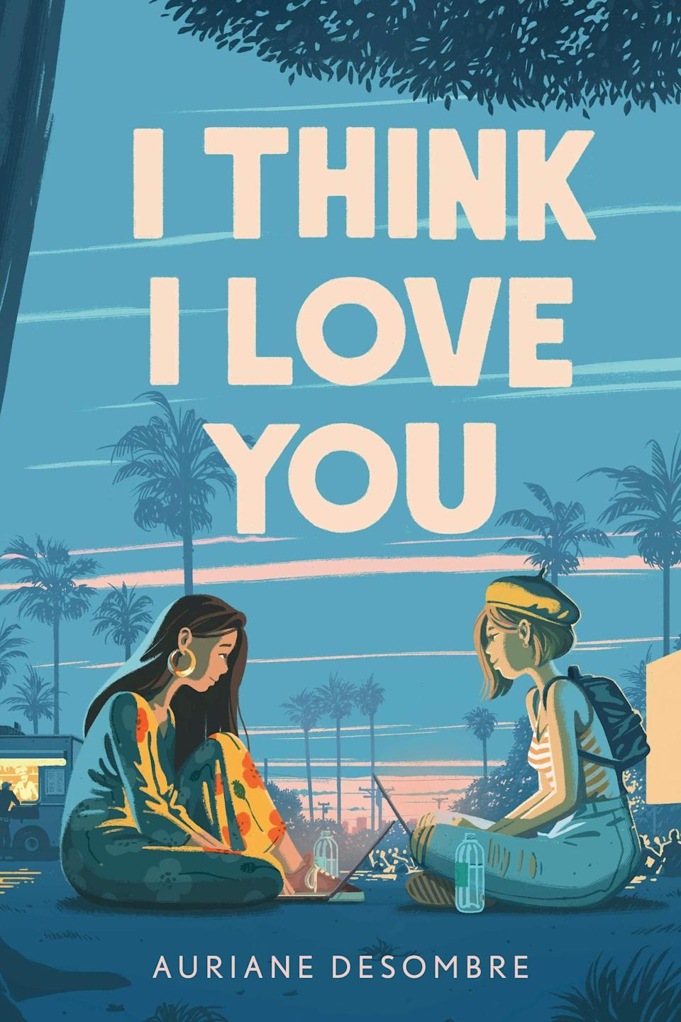 <p><span><strong>I Think I Love You</strong></span> by Auriane Desombre is a hate-to-love rom-rom that's perfect for cinephiles. Emma and Sophia have always seen each other as the competition, but when they both end up in contention for the top prize at a Los Angeles film festival, the two teens realize they might not hate each other as much as they originally thought. </p> <p><em>Out March 2</em></p>