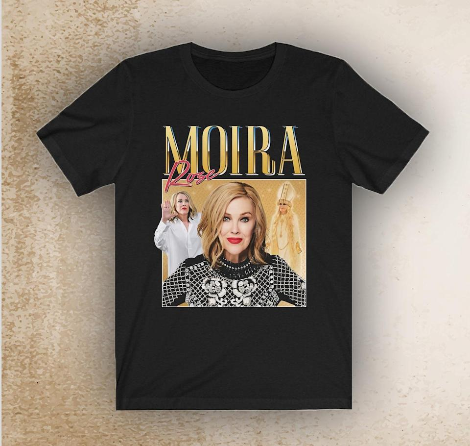 <p>Moira Rose is an icon and they will feel like an OG stan with a <span>'90s Moira Rose Shirt</span> ($14, originally $18).</p>