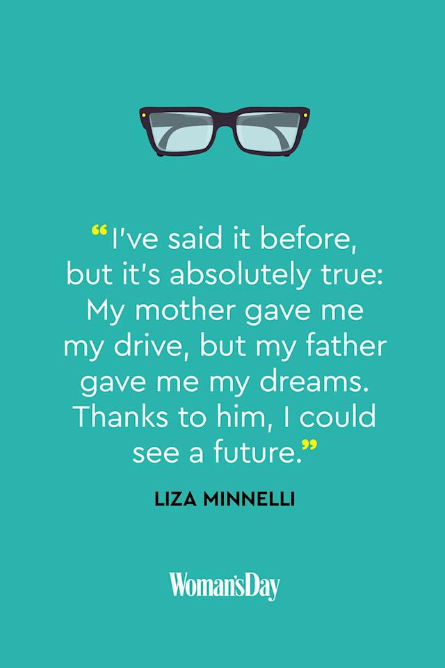 "<p>""I've said it before, but it's absolutely true: My mother gave me my drive, but my father gave me my dreams. Thanks to him, I could see a future.""</p>"