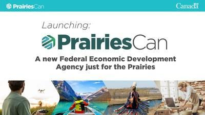 Launching: PrairiesCan  A new federal economic development agency just for the Prairies (CNW Group/Western Economic Diversification Canada)