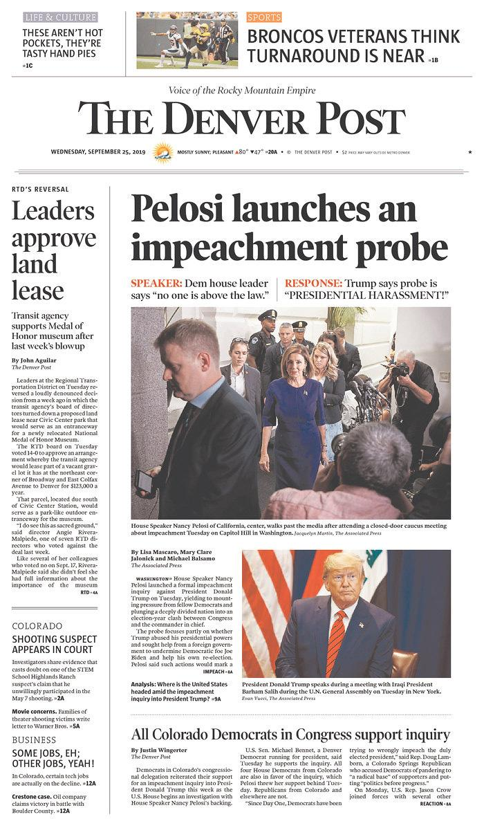 Pelosi launches an impeachment probe The Denver Post Published in Denver, Colo. USA. (newseum.org)
