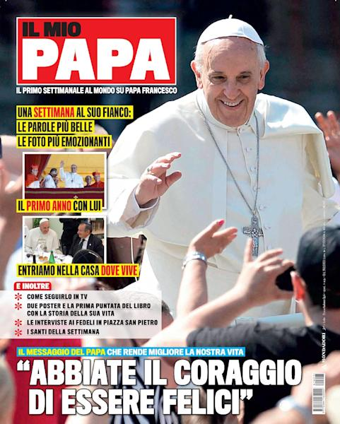 "This image provided by Mondadori press office Tuesday, March 4, 2014 shows the cover of the new magazine 'Il Mio Papa', My Pope, titled ""have the courage to be happy"". Pope Francis has scored plenty of magazine covers but now he's got a magazine all to himself. The publishing house said Tuesday it is launching a new magazine entirely devoted to the weekly doings, sayings, gestures and activities of the 265th Successor of Peter. ""My Pope,"" at 50 cents ($0.70) a pop, hits newsstands Wednesday, and each week will include a free pull-out poster with one of Francis' more memorable quotes from the previous seven days.(AP Photo/Mondadori press office, ho)"