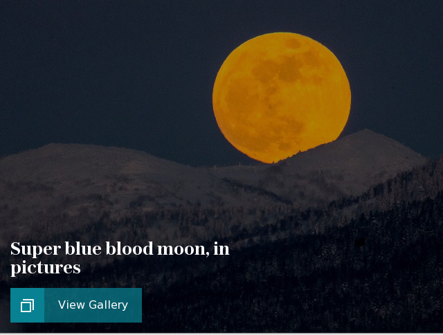 Super blue blood moon, in pictures