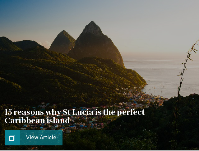 15 reasons why St Lucia is the perfect Caribbean island