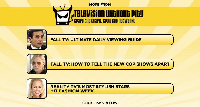 "<b>More at <a href=""http://www.televisionwithoutpity/"" rel=""nofollow"">Television Without Pity</a></b>: <a href=""http://www.televisionwithoutpity.com/show/fall/fall_tv_preview_2010_watch_dvr.php?__source=tw