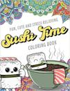 <p>They'll love the cute designs in this <span>Sushi Time Coloring Book</span> ($8).</p>