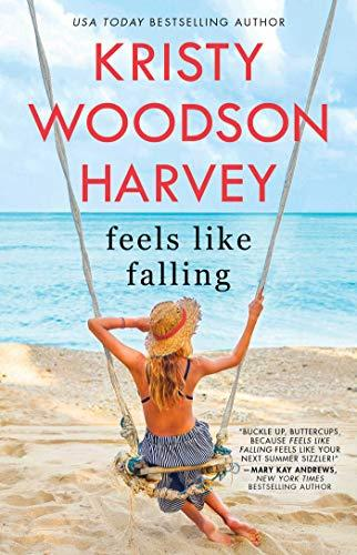 """Feels Like Falling,"" by Kristy Woodson Harvey (Amazon / Amazon)"