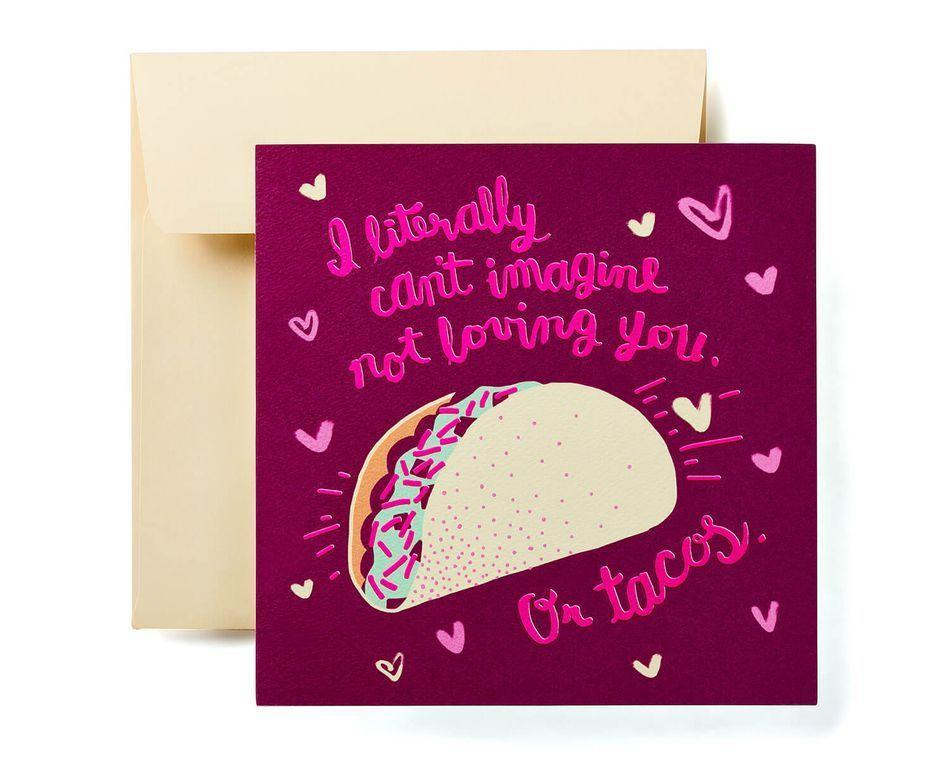 "<p>We heavily relate to this taco card's interior message, ""You and tacos are honestly the loves of my life.""</p><br><br><strong>American Greetings</strong> Romantic Tacos Valentine's Day Card, $4.99, available at <a href=""https://www.americangreetings.com/detail/paper-cards/romantic-tacos-valentines-day-card/pn/prod3813"" rel=""nofollow noopener"" target=""_blank"" data-ylk=""slk:American Greetings"" class=""link rapid-noclick-resp"">American Greetings</a>"