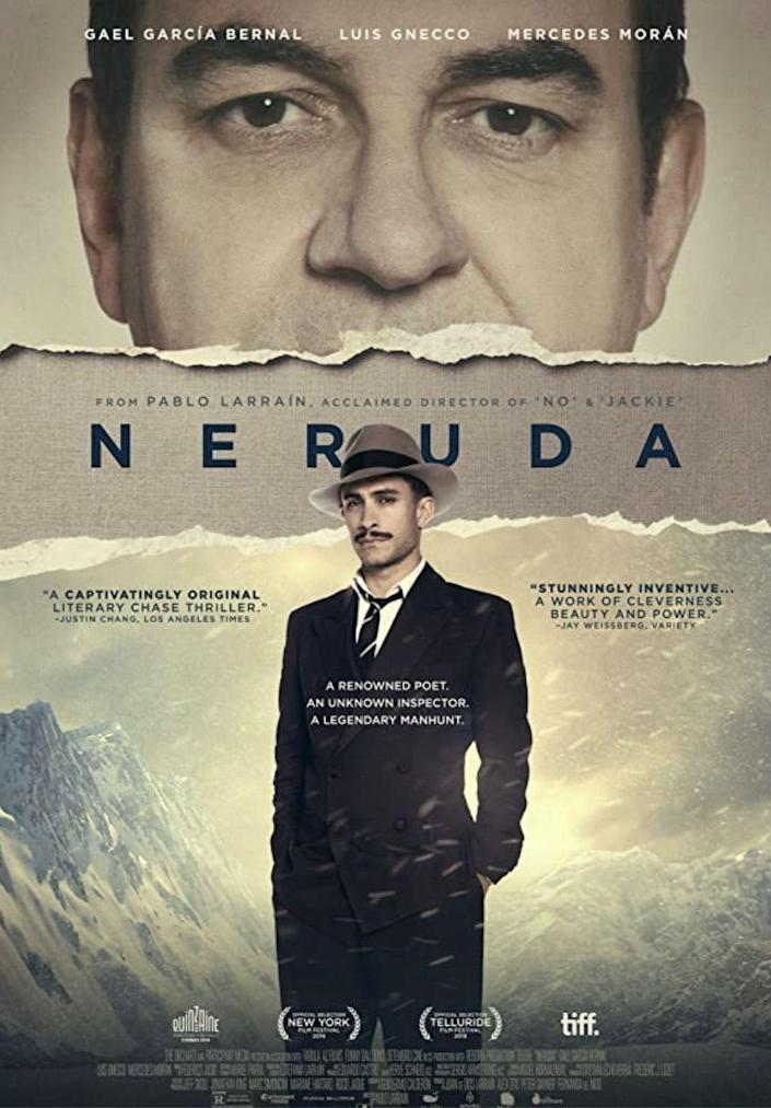 """<p>After Nobel Prize-winning Chilean poet Pablo Neruda (<a href=""""https://www.imdb.com/name/nm0323483/"""" rel=""""nofollow noopener"""" target=""""_blank"""" data-ylk=""""slk:Luis Gnecco"""" class=""""link rapid-noclick-resp""""><strong>Luis Gnecco</strong></a>) joins the Communist Party, he's forced to go into hiding following a failed attempt to flee across the Chile-Argentina border. Police investigator Óscar Peluchonneau (<a href=""""https://www.imdb.com/name/nm0305558/"""" rel=""""nofollow noopener"""" target=""""_blank"""" data-ylk=""""slk:Gael García Bernal"""" class=""""link rapid-noclick-resp""""><strong>Gael García Bernal</strong></a>) leads the search for Pablo and his wife, Delia (<a href=""""https://www.imdb.com/name/nm0608187/"""" rel=""""nofollow noopener"""" target=""""_blank"""" data-ylk=""""slk:Mercedes Morán"""" class=""""link rapid-noclick-resp""""><strong>Mercedes Morán</strong></a>), who've become refugees in their home country. In an attempt to understand Pablo and his way of thinking, Óscar begins studying his life and poetry. But will it be enough to catch him?</p><p><a class=""""link rapid-noclick-resp"""" href=""""https://www.amazon.com/Neruda-English-Subtitled-Garc%C3%ADa-Bernal/dp/B01MXXPX7W?tag=syn-yahoo-20&ascsubtag=%5Bartid%7C10055.g.35564148%5Bsrc%7Cyahoo-us"""" rel=""""nofollow noopener"""" target=""""_blank"""" data-ylk=""""slk:STREAM NOW"""">STREAM NOW</a></p>"""