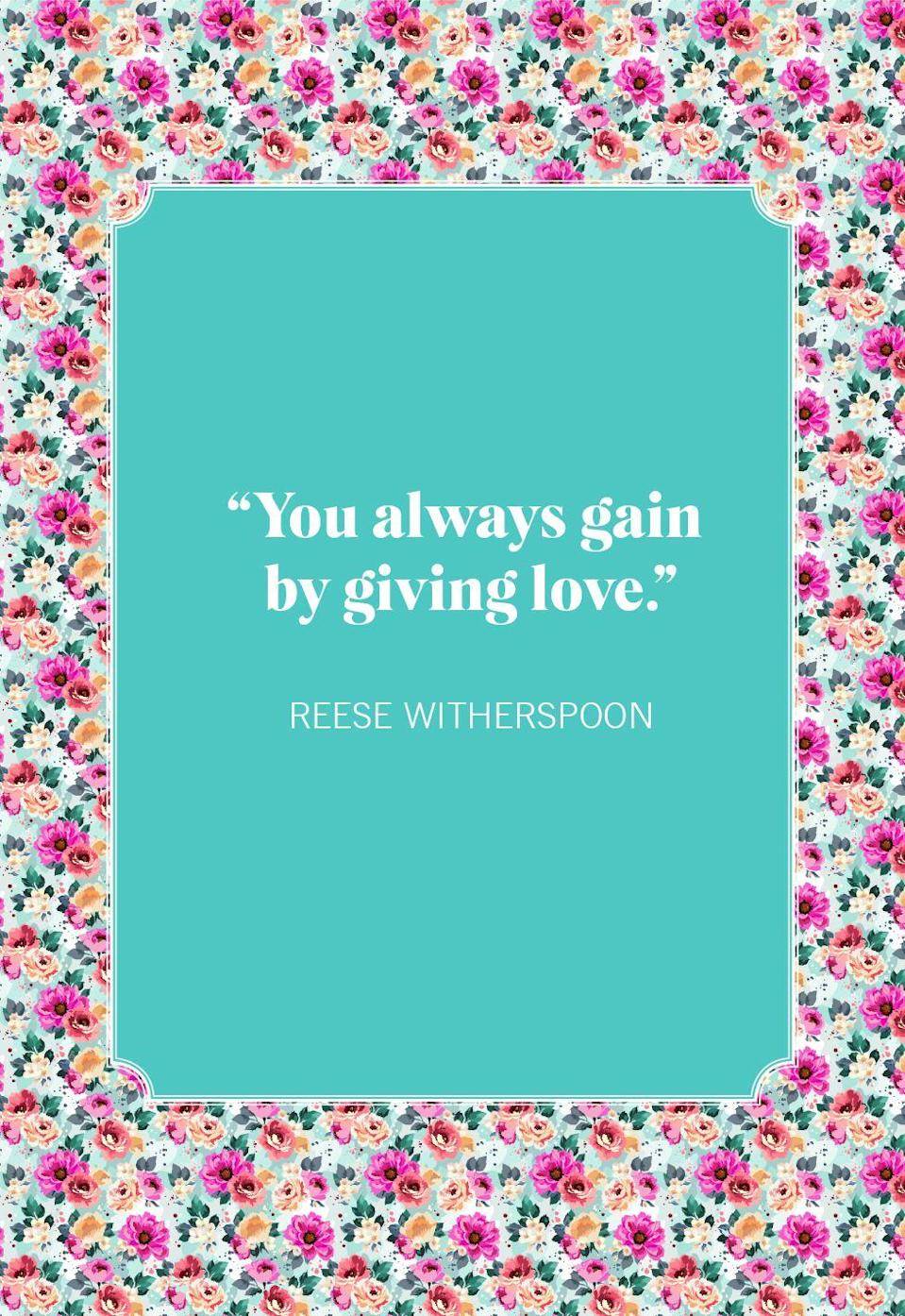 """<p>""""You always gain by giving love.""""</p>"""