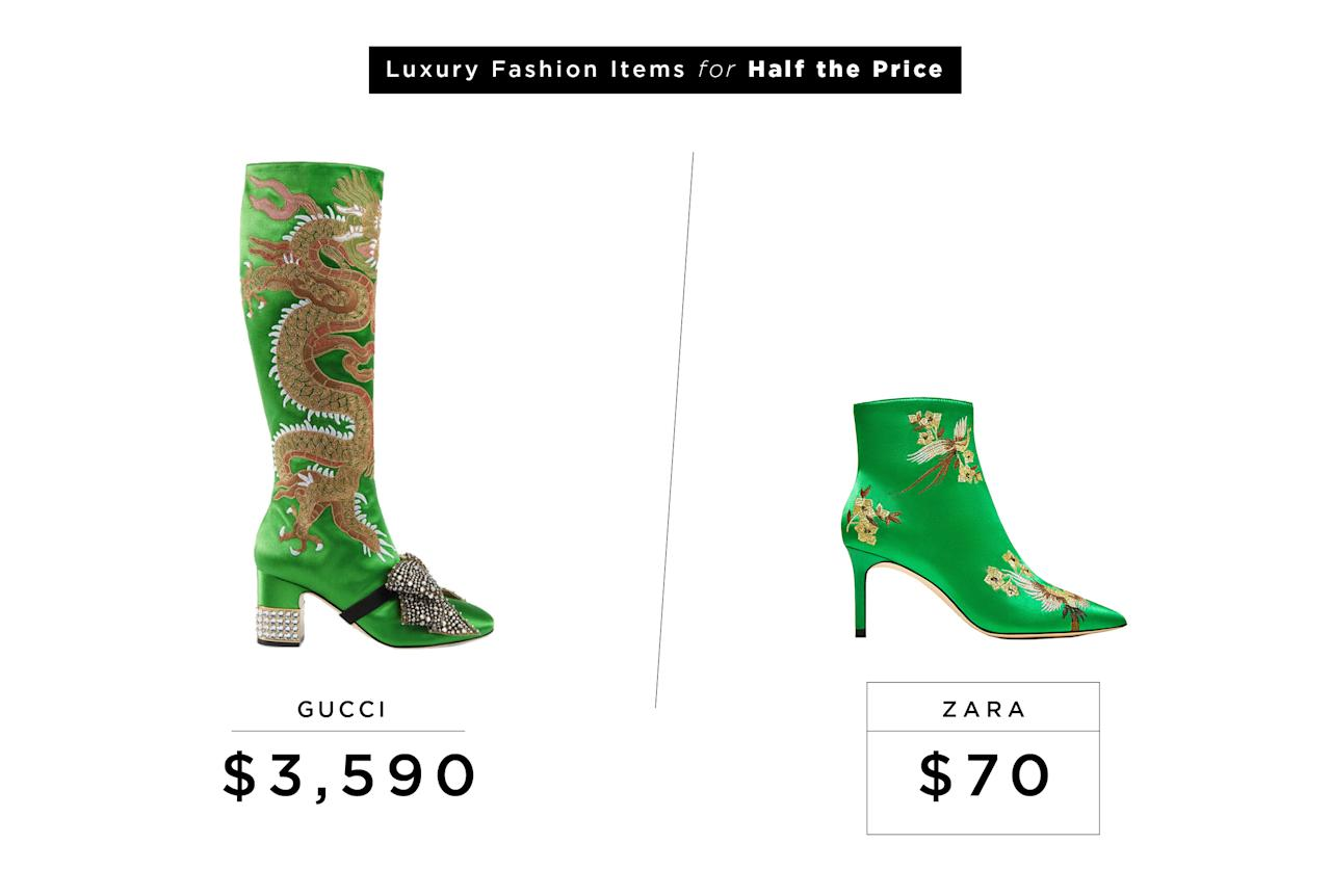 "<p>Gucci Dragon Satin Mid-Heel Knee Boot, $3,590, <a rel=""nofollow"" href=""https://www.gucci.com/us/en/pr/women/womens-shoes/womens-boots-booties/dragon-satin-mid-heel-knee-boot-p-476335KND903702?position=1&listName=ProductGridComponent&categoryPath=Women/Womens-Shoes"">gucci.com</a><br />Zara Embroidered Satin High Heel Ankle Boots, $70, <a rel=""nofollow"" href=""https://www.zara.com/us/en/woman/shoes/view-all/embroidered-satin-high-heel-ankle-boots-c734142p4746527.html"">zara.com</a> </p>"