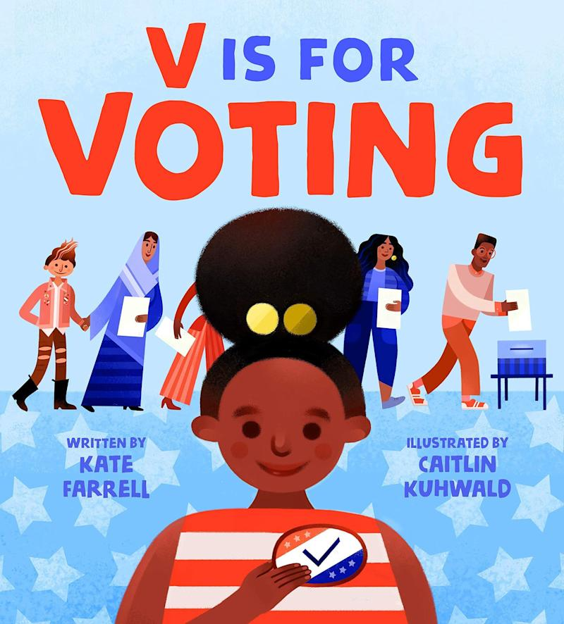 """This ABC book introduces young readers to democracy, civil rights and other important concepts. <i>(Available <a href=""""https://www.amazon.com/V-Voting-Kate-Farrell/dp/1250231256"""" target=""""_blank"""" rel=""""noopener noreferrer"""">here</a>)</i>"""