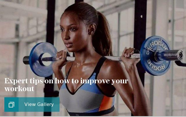 Expert tips on how to improve your workout