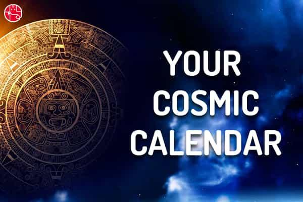 Cosmic Calendar.Your Cosmic Calendar For The Week 22nd April To 28th April 2018