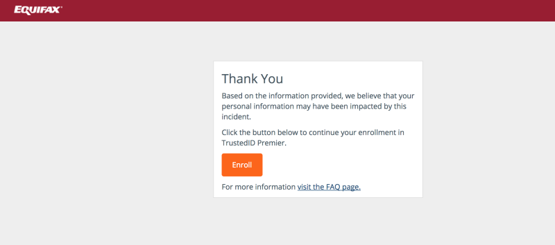 This is the message you'll receive from Equifax if your information may have been affected by the security breach. (Equifax)